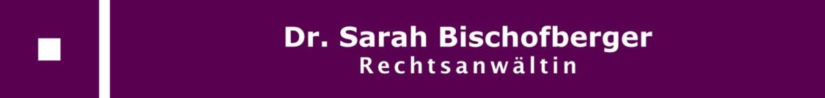 Rechtsanwaltskanzlei Dr. Sarah Bischofberger Ravensburg
